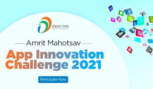 Amrit Mahotsav App Innovation Challenge 2021